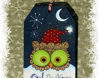 E PATTERN - Owl Be Home for Christmas! Sweet Little Owl, perfect for Tags! Painted & Designed by Sharon B