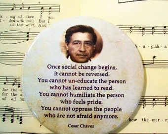 Cesar Chavez - Social Change and Equality - Civil Rights Leader - Mexican American Union Leader - Magnet Large 3.50 Inches