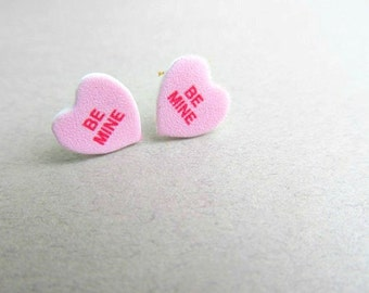 Conversation hearts Valentines Day Candy Heart Stud Earrings, True Love, Be Bine