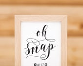 Oh Snap Wedding Sign With Hashtag Printable 02