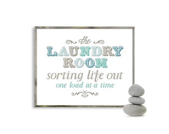 Laundry Room Print, Sorting life out one load at a time, the Laundry Room, Digital Laundry art, Laundry quote print, laundry room design