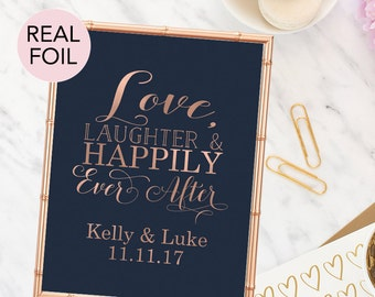 Love Laughter and Happily Ever After Sign - Personalized Wedding Sign - Rose Gold Foil Wedding Sign - Custom Wedding Sign - Wedding Signage