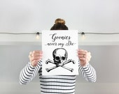 Goonies never say die Printable - modern minimal black white sailor sea ship pirate tattoo style skull inspired retro sail nautical art