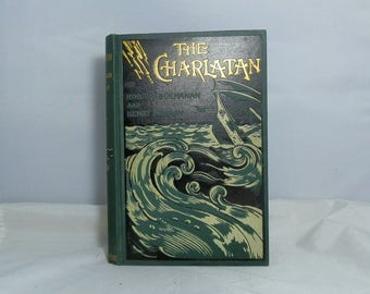 Antique Cloth Hardcover Book The Charlatan by Buchanan, Robert Collectible and Beautiful Edition and Very Nice Condition 1895