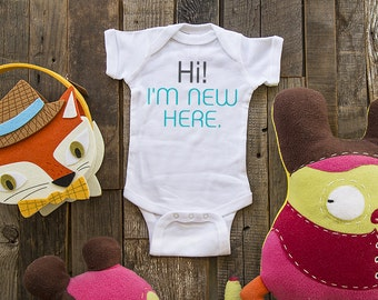 Hi! I'm New Here - cute funny baby one piece bodysuit, infant, toddler, youth shirt