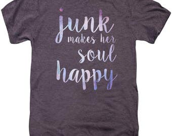 Junk Makes Her Soul Happy Unisex TShirt - soft tee - FREE US shipping