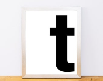 Lowercase Letter T, Typography Print, Printable Monogram, Printable Art, Minimal Decor, Black and White Wall Art, Digital Download