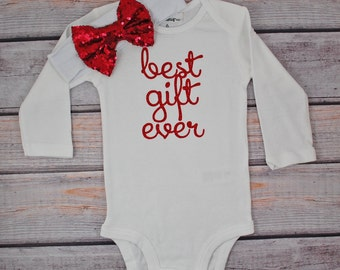 Best Gift Ever, Baby Girl Christmas outfit, First Christmas, Baby's First Christmas