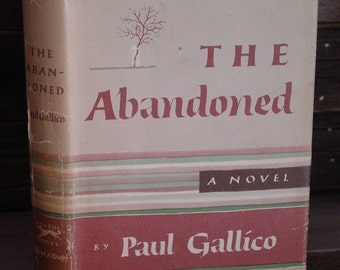 The Abandoned By Paul Gallico 1950s Vintage Hardcover Book In Dustjacket Stray Cats Modern Classics Animals Pets Felines