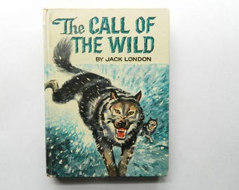 The Call Of The Wild - By Jack London - Whitman Classic