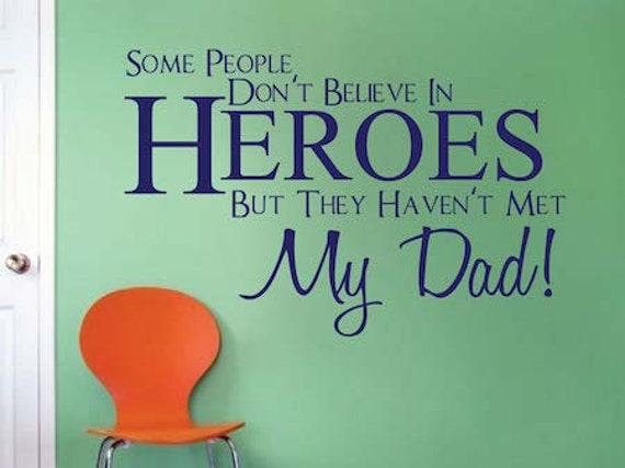 Dad is My Hero Wall Decal by TrendyWallDesigns