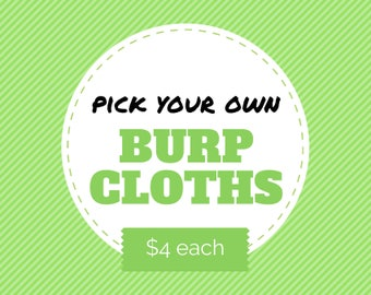 Pick your own BURP CLOTHS from over 200 fabrics - prefold diaper burp cloth, baby shower gift, perfect baby shower gift, choose your own