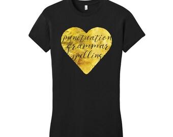 Sarcastic Grammar Police Gold Foil Shirt Gold Foil TShirt Gifts for Teachers Gifts Punctuation Spell Grammar Shirt Unique Womens Shirts Fun