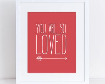 You Are So Loved Art Print, Red Nursery Art, Red Nursery Word Art, Typography Art Print, Printable Nursery Art, Arrow Art Nursery, Kids Wall