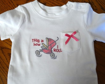 This is How I Roll Girl Onesie
