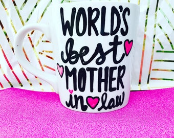 World's Best Mother In Law- Mother in law gift MIL gift- mommy coffee mug- best friend gift - coffee lover's gift-Mother's Day mug