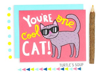 You're One Cool Cat, Funny Cat Note Card, Cat Card, Thinking Of You Note Card, Cat Greeting Card, Cool Cat, C-713