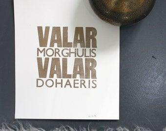 "Valar Morghulis Valar Dohaeris - Game of Thrones - Gold - Original Letterpress Print - 10"" x 12"" (Special Price for Season 7)"