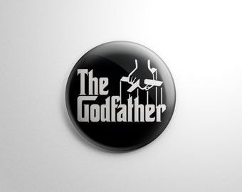 The Godfather Button / Keychain