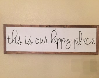 This is our happy place - STENCIL ONLY
