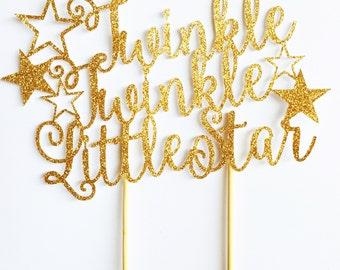 Twinkle Twinkle Little Star Cake Topper - Twinkle Cake Topper -Star Theme cake topper - Twinkle Little Star Theme