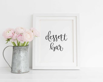 Dessert Bar Printable, Dessert Bar Wedding Sign, Wedding Dessert Bar Sign with Calligraphy, Instant Download.