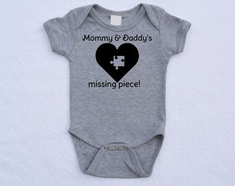Mommy & Daddy's Missing Piece Bodysuit (Adoption Inspired)