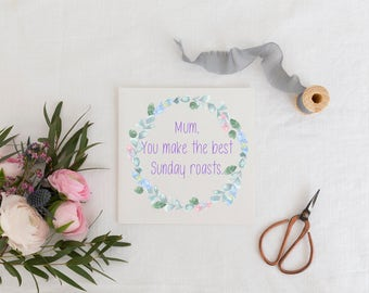 Mothers Day Card, Mum Card, Mom Card, Mothers Day, Funny Card, Best Sunday Roasts Card
