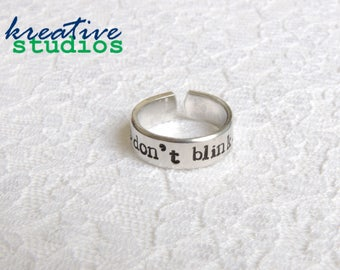 Don't Blink Ring - Hand Stamped, Doctor Who, Weeping Angels, Doctor 11, Doctor 10, Geronimo, Allons-y, Tardis, Geeky, Nerdy, Wibbly Wobbly