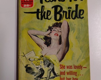 Tears For the Bride by Robert Martin Bantam Books 1955 Vintage Mystery Paperback GGA
