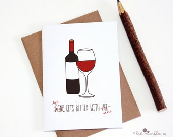 Adult Birthday Card - Age gets better with Wine