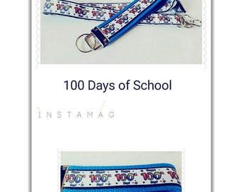 Great Teachers accessory for 100 Days of School, lanyard,  badge holder or keychain, Back to school lanyard, Teachers Gift