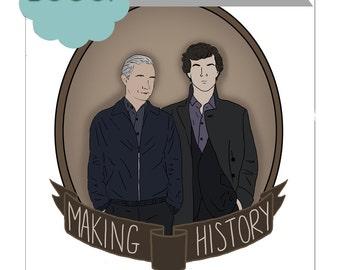 Making History Sticker Sherlock Holmes John Watson Johnlock Drawing Illustration Stationery