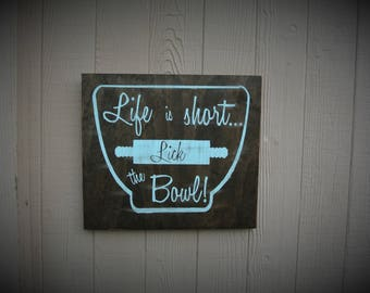 Rustic Kitchen Signs Farmhouse Kitchen Decor Life Short Lick Bowl Mint Aqua  Decor Distressed Wall Signs