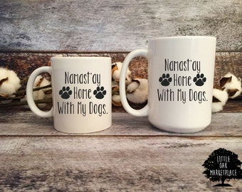 Namaste At Home, Yoga Gift, Giam, Animal Lover, Stay Home With My Dog, Birthday Gift, Best Friend Gift, Dog Lover, Gift Under 20