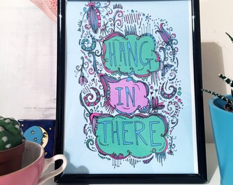 Hang In There! A5 Art Print