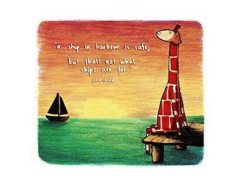 Motivating Giraffe - A ship in harbour - 8x11 A4 Print
