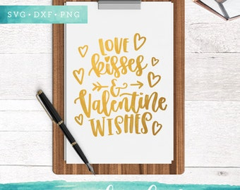 Love Kisses and Valentine Wishes Svg Files / Grunge SVG Cutting Files / SVG for Cricut Silhouette / Arrow Svg SCAL Commercial Use