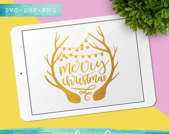 Merry Christmas SVG Cutting Files /  Christmas SVG Files Sayings / Holiday SVG for Cricut Silhouette / Winter Svg / Antler Svg