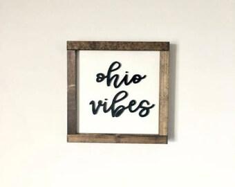 OHIO VIBES - Wood Sign - Ohio - Wall Decor - Ohio Pride - Buckeye State - Columbus - Cleveland - Cincinnati - Wood