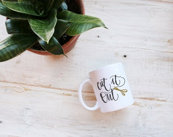 Cut It Out Scissors Quoted and Illustrated Ceramic Travel Coffee Mug Drink Cup