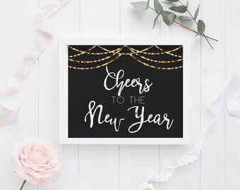"""PRINTABLE Art """"Cheers to the New Year"""" Gold and Black Happy New Year Cheers Yall Cheers New Year Party Sign New Year Sign 2017 New year"""