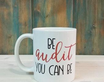 Auditor mug, accounting mug, accounting gift, funny coffee mug, coffee cup, unique mug, funny mug, auditor gift