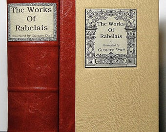1877 ~ THE WORKS of RABELAIS ~ Illustrated by Gustave Dore, Restored & Rebound in Leather