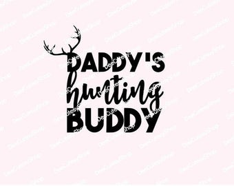 Daddys Hunting Buddy Iron On, Daddy's Buddy, Non-Shed Glitter or Plain Matte, Shirt Iron On, Glitter, Matte, NOT DIGITAL, Iron-on Decal