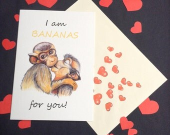 I Am Bananas For You Valentines Card. Hand Made Greeting Cards.Hand Drawn Illustration.Monkeys.Love.Kiss.Valentine's Day.Illustrated Cards.