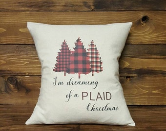I'm Dreaming Of A Plaid Christmas Pillow Cover