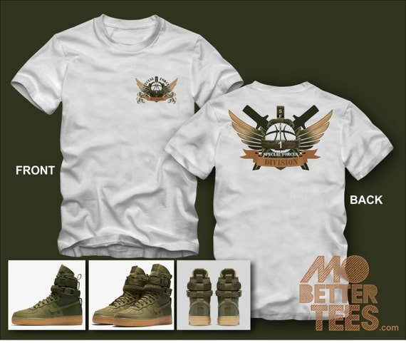 Shirt By MoBetterTees made to match NIKE SF-AF1 faded-olive-gum-light-brown Air Force 1
