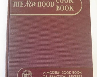 The New Hood Cook Book, 1941, Vintage Massachusetts New England Dairy 1940s Cookbook, 1195 Modern Recipes