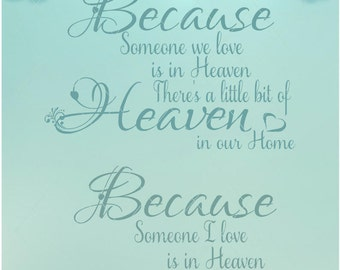 Because Someone We Love Is In Heaven / Someone I love / Someone in Heaven / Heaven SVG / Heaven PNG / Because Someone I Love Is In Heaven